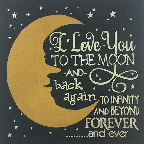 "12"" x 12"" I Love You to the Moon and Back Again"