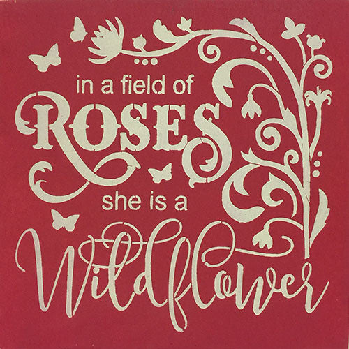 "12"" x 12"" In a Field of Roses She is a Wildflower"
