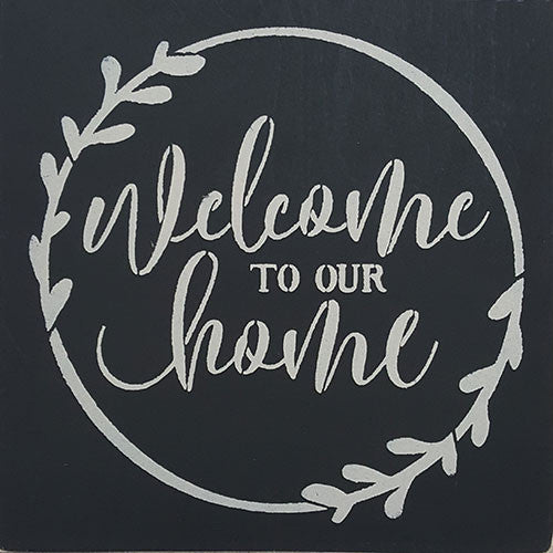 "12"" x 12"" Welcome to Our Home"