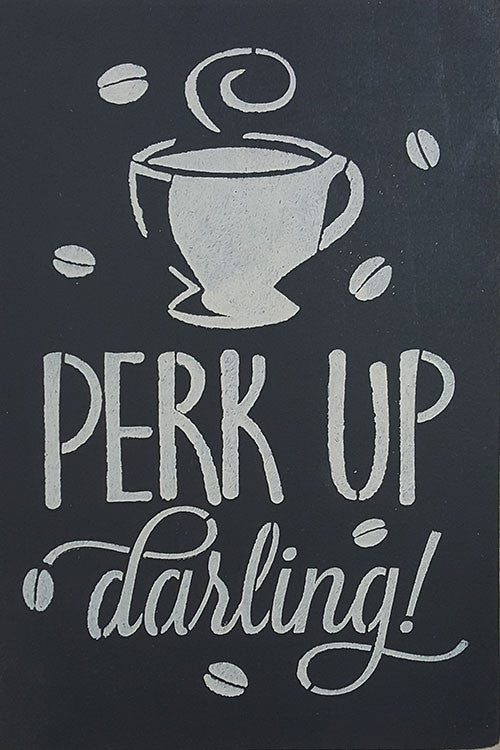 "8"" x 12"" Perk Up Darling"