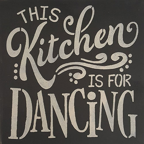 "12"" x 12"" This Kitchen is For Dancing"