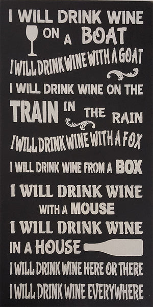 "Am Ex Login >> 12"" x 24"" I Will Drink Wine on a Boat – Saras Signs"