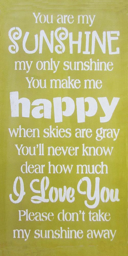 "12"" x 24"" You Are My Sunshine... 2"