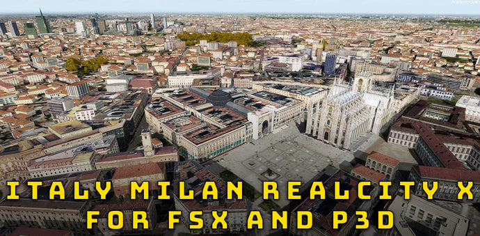 Milan RealCity X for FSX and P3D (Discount: Buy 2 Get 1)