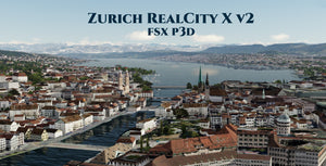 Zurich RealCity X v2 for FSX and P3D