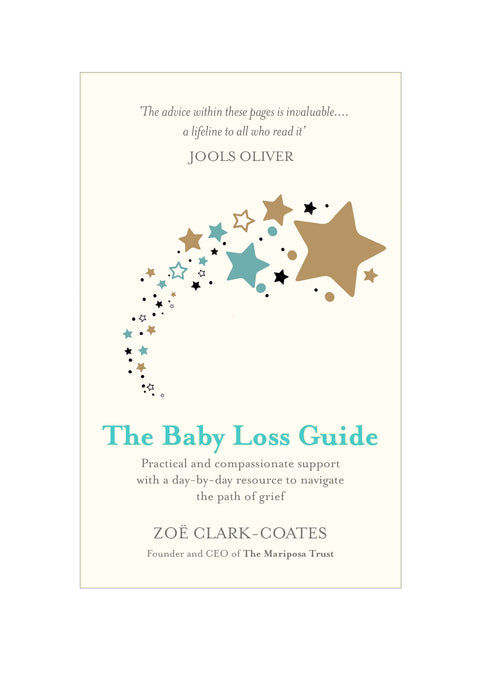 'The Baby Loss Guide' by Zoe Clark-Coates (UK Only Delivery) - Signed by Author