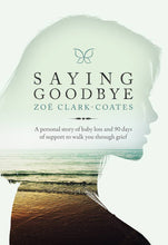'Saying Goodbye' by Zoe Clark-Coates
