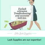 Eyelash Extension Troubleshooting and Excessive Lash Loss