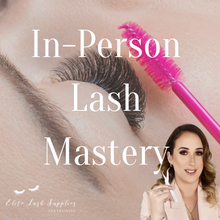 Lash Mastery - In person -$3999