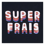 T-shirt - Super Frais - littlefashionaddict.com