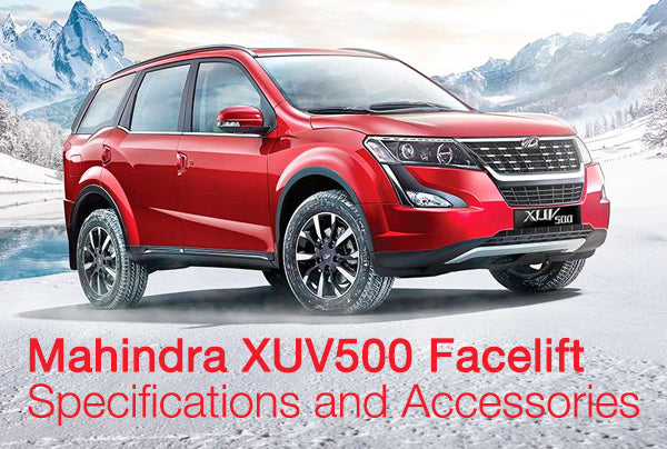 Mahindra XUV500 Facelift - Specifications and Accessories
