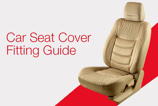 Car Seat Cover Fitting Guide