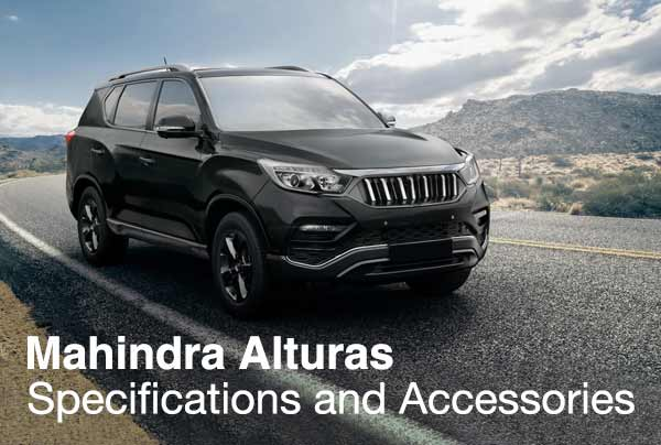 Mahindra Alturas - Specifications and Accessories