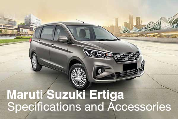 Maruti Ertiga 2018 – Specifications and Accessories