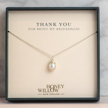Load image into Gallery viewer, Pearl Drop Bridesmaid Necklace - Personalised Gift Note