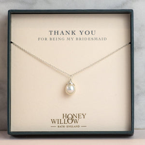 Pearl Drop Bridesmaid Necklace - Personalised Gift Note
