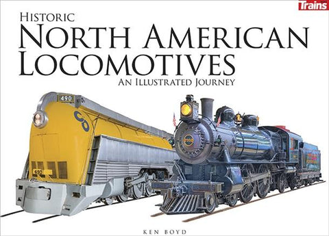 Kalmbach Books Historic North American Locomotives