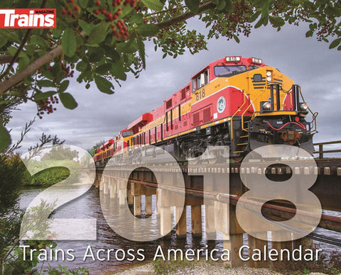 Kalmbach Publishing Trains Magazine Calendar - Trains Across America 2018