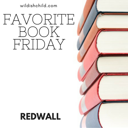 Favorite Book Friday: Redwall