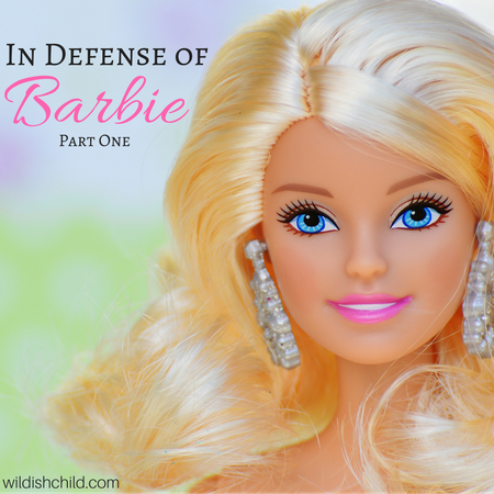 In Defense of Barbie, Part One