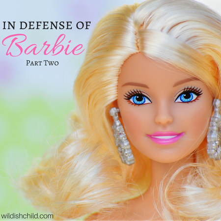 In Defense of Barbie, Part Two