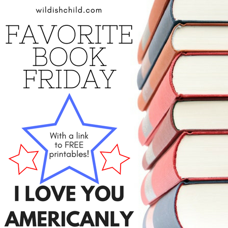 Favorite Book Friday: I Love You Americanly