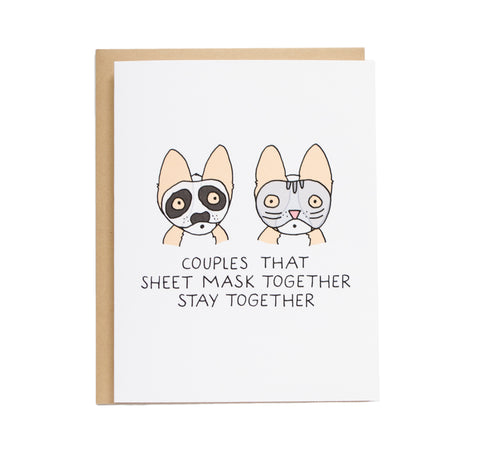 Couples That Sheet Mask Together Stay Together Card