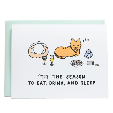Eat Drink and Sleep Holiday Card