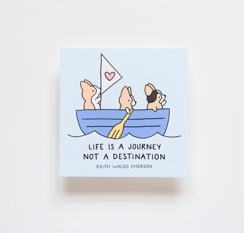 "Life Is a Journey Not a Destination 4x4"" Mini Print"