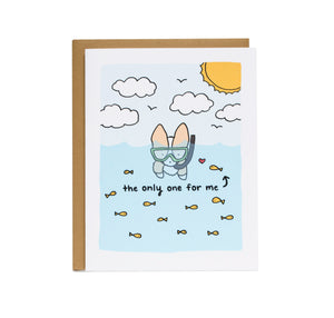 You're the Only One For Me Fishes Card