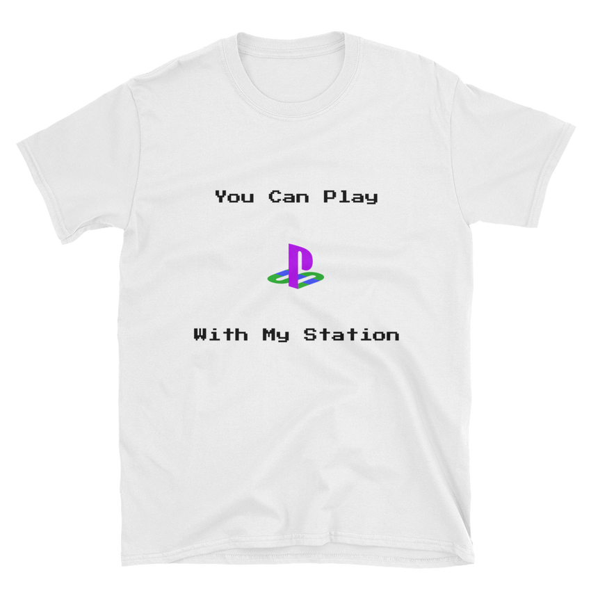 You Can Play With My Station - Unisex Softstyle T-Shirt with Tear Away Label - AquaSilvermist