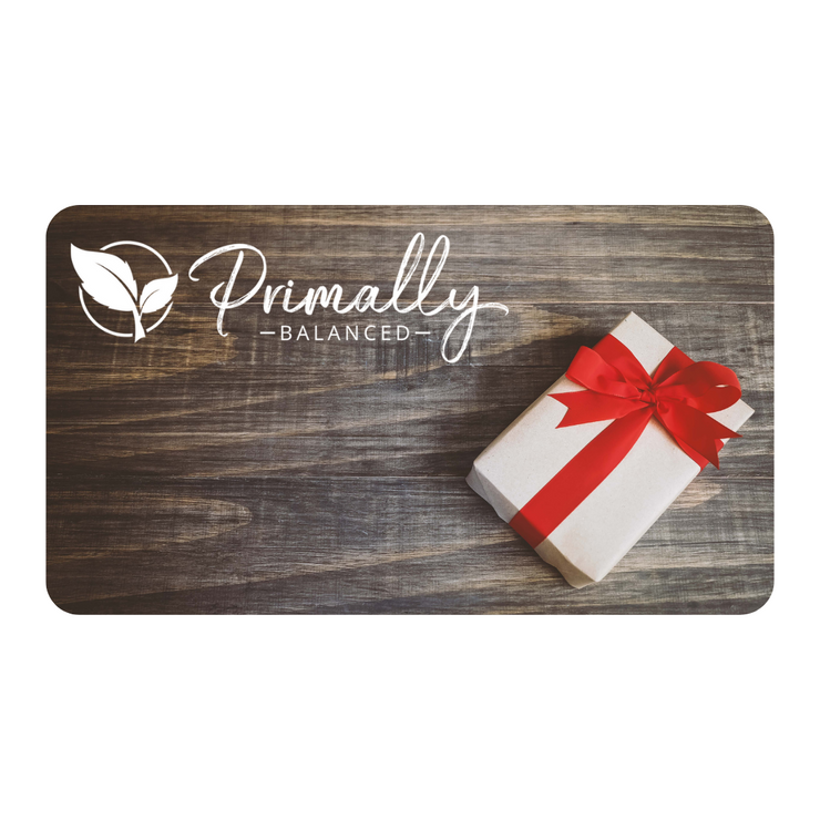 Primally Balanced Gift Card