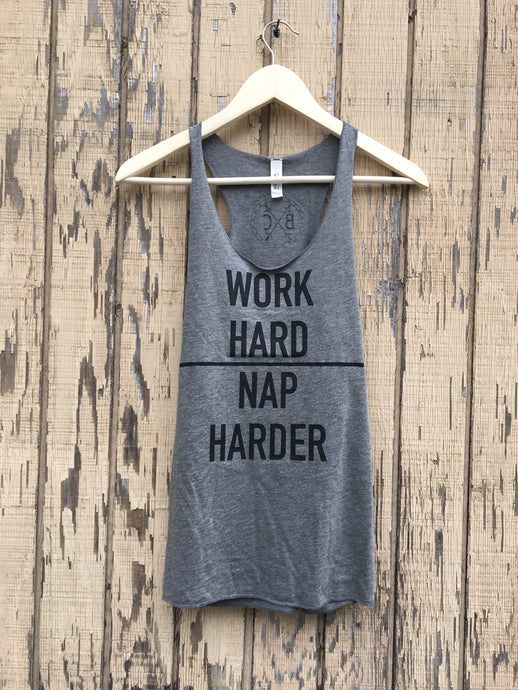 Work Hard | Nap Harder