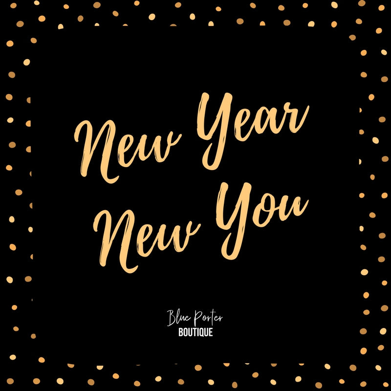 It's a New Year, So Time for a New You!