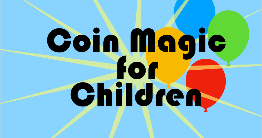 Coin Magic For Children