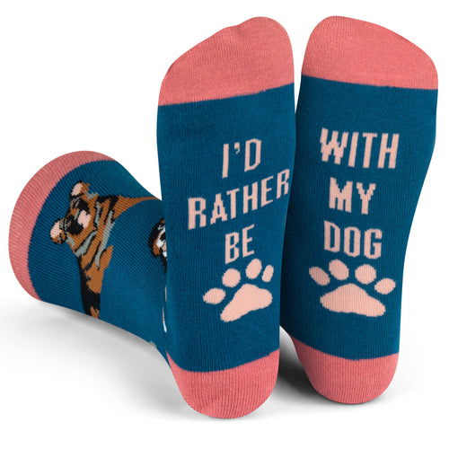 I'd Rather Be With My Dog Socks