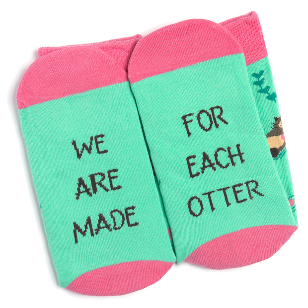 We Are Made For Each Otter Crew Socks 1