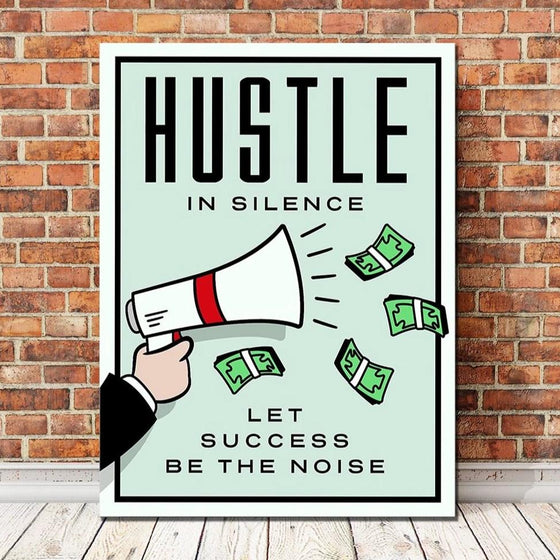 Hustle in Silence - TheCanvasWarehouse