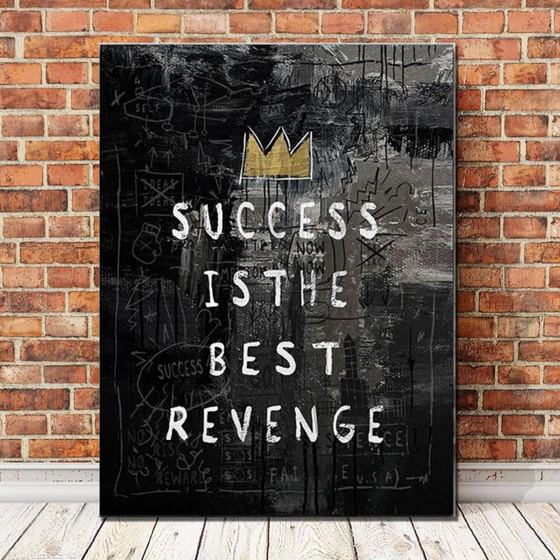 Success is the Best Revenge - TheCanvasWarehouse