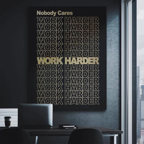 Work Harder - Dark - TheCanvasWarehouse