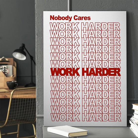 Work Harder - Light - TheCanvasWarehouse