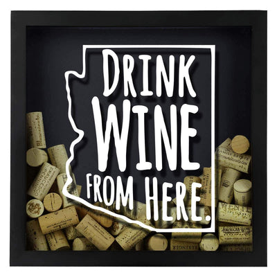 Torched Products Shadow Box Arizona Drink Wine From Here Wine Cork Shadow Box