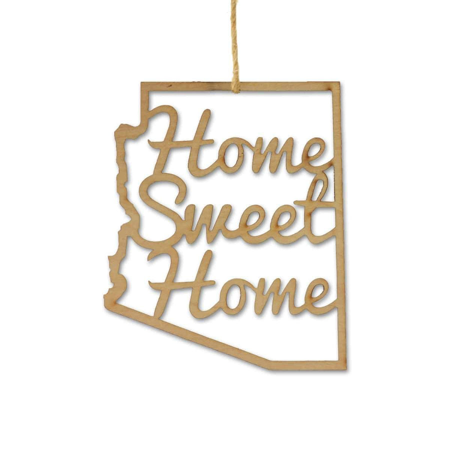 Torched Products Ornaments Arizona Home Sweet Home Ornaments