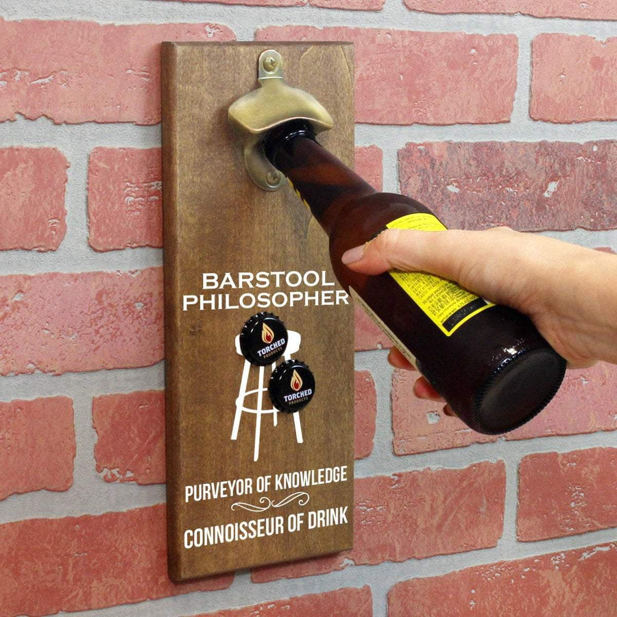 Torched Products Bottle Opener Barstool Philosopher Bottle Opener
