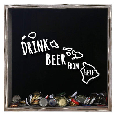 Torched Products Shadow Box Gray Hawaii Drink Beer From Here Beer Cap Shadow Box (781165887605)