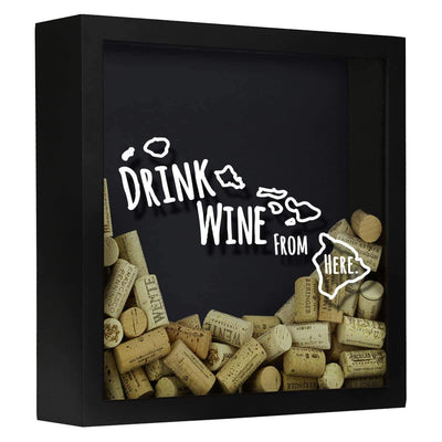 Torched Products Shadow Box Black Hawaii Drink Wine From Here Wine Cork Shadow Box (795727691893)