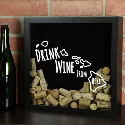 Torched Products Shadow Box Hawaii Drink Wine From Here Wine Cork Shadow Box (795727691893)