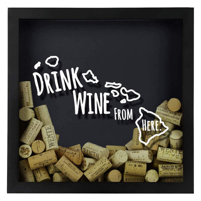 Torched Products Shadow Box Hawaii Drink Wine From Here Wine Cork Shadow Box