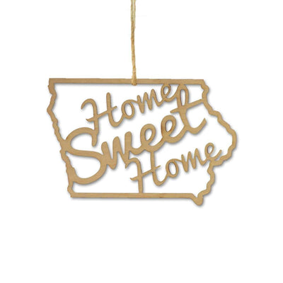 Torched Products Ornaments Iowa Home Sweet Home Ornaments