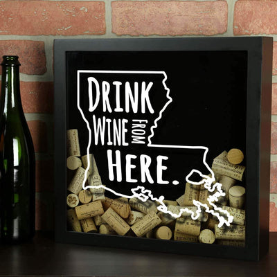 Torched Products Shadow Box Louisiana Drink Wine From Here Wine Cork Shadow Box
